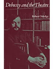 Debussy and the Theatre