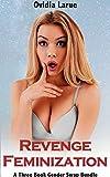 Revenge Feminization (3 Book Gender Swap Bundle)