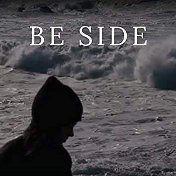 BE SIDE
