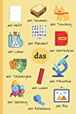 DER/DIE/DAS Notebook: German Learning | School Vocabulary & Articles | Learn German Words Thanks to Your Notebook | Lined Practice Workbook for Foreign Language Students (German Learning Notebooks)