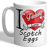 I F*cking Love Scotch Eggs - Taza