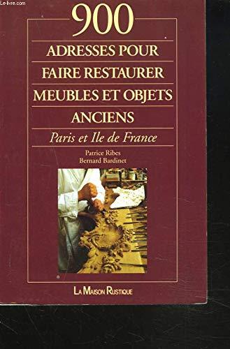 900 adresses pour faire restaurer meubles et objets anciens, Paris et Ile de France