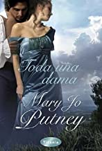 Toda una Dama = Never Less Than a Lady by Mary Jo Putney (June 01,2011)