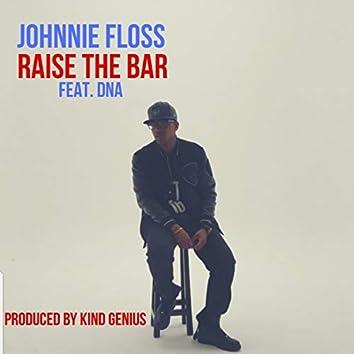 Raise the Bar (feat. DNA)