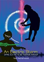 An Electric Storm: Daphne, Delia and the BBC Radiophonic Workshop