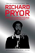 Pryor Convictions: And Other Life Sentences by Richard Pryor (May 02,2005)