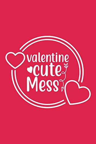 Valentine Cute Mess :: Journal,notebook, Valentine's Day Gift, Valentine's Day.
