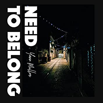 Need To Belong