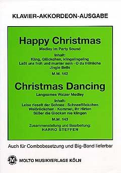 HAPPY CHRISTMAS + CHRISTMAS DANCING - MEDLEY - arrangiert für Klavier - (Akkordeon) [Noten / Sheetmusic]