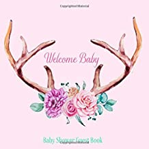 Baby Shower Guest Book Welcome Baby: Deer Antlers Rustic Floral Boho Chic Theme Decorations   Sign in Guestbook Keepsake with Address, Baby Predictions, Advice for Parents, Wishes, Photo & Gift Log