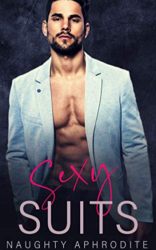Sexy Suits: Possessive Billionaire Romance Collection (English Edition)