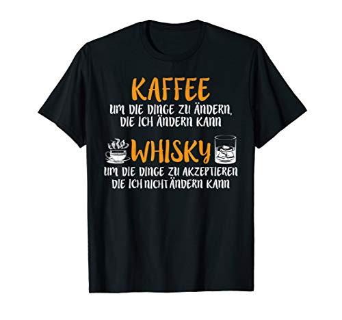 Cooler Spruch Witziges Kaffee und Whisky T-Shirt