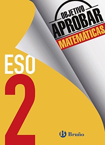 Objetivo aprobar Matemáticas 2 ESO: Edición 2016 (Castellano - Material...