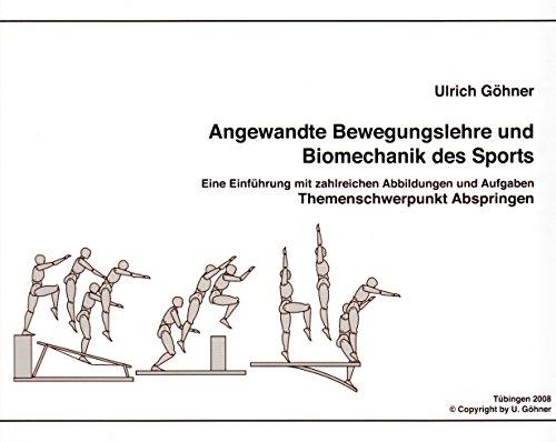Angewandte Bewegungslehre und Biomechanik des Sports