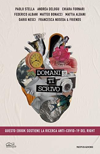 Domani ti scrivo (Italian Edition)