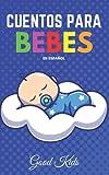 CUENTOS PARA BEBES EN ESPAÑOL: historias infantiles para dormir (IMPERIAL)