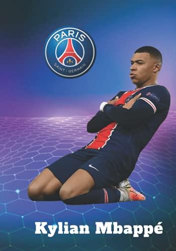 Kylian Mbappé: Carnet De Foot I Paris Saint-Germain I PSG