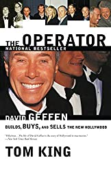 book. The Operator: David Geffen Builds, Buys, and Sells the New Hollywood Paperback  June 12, 2001