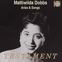Mattiwilda Dobbs: Arias & Songs by Mattiwilda Dobbs (1998-03-10)