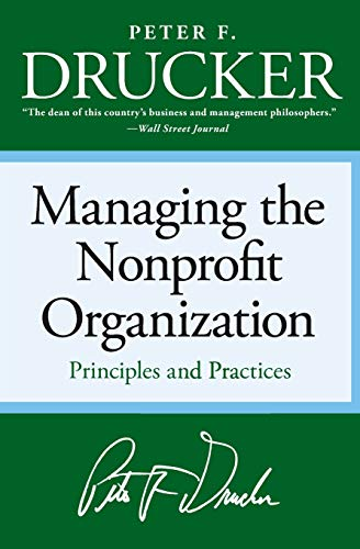 Managing the Non-profit Organization: Principles and...