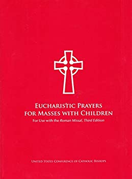 Unknown Binding Eucharistic Prayers for Masses with Children Book