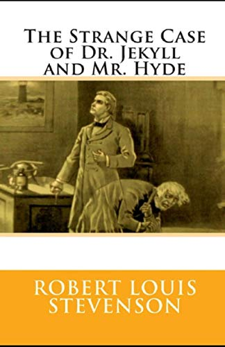 The Strange Case of Dr Jekyll and Mr Hyde Illustrated