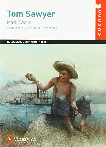 """TOM SAWYER (CUCA""""A) (Colección Cucaña)"""
