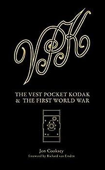The Vest Pocket Kodak & The First World War  Camera & Conflict