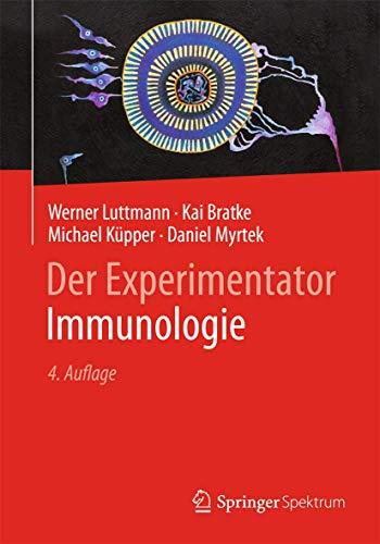 Der Experimentator: Immunologie