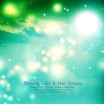 A dream that shines like a star