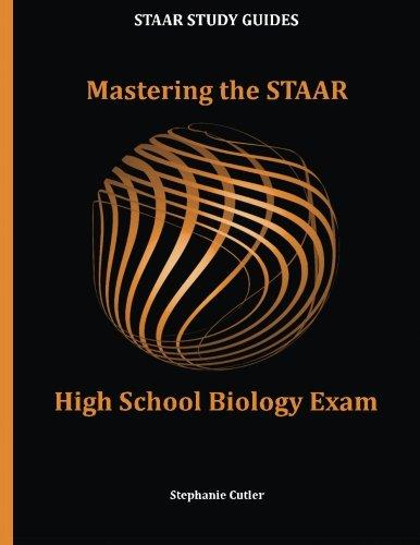 Mastering The Staar High School Biology Exam