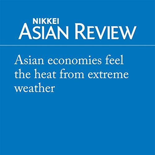 Couverture de Asian economies feel the heat from extreme weather