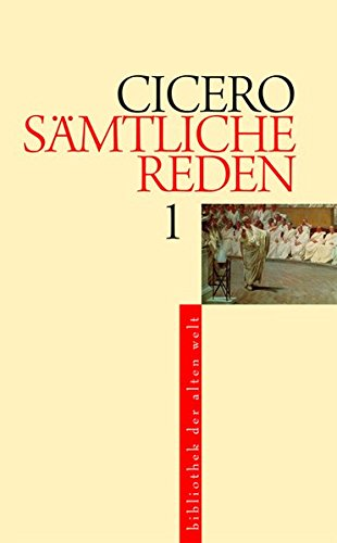 Sämtliche Reden: 7 Bände (Bibliothek der Alten Welt)