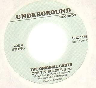 ORIGINAL CASTE - ONE TIN SOLDIER / MR MONDAY - 7 inch vinyl / 45 record