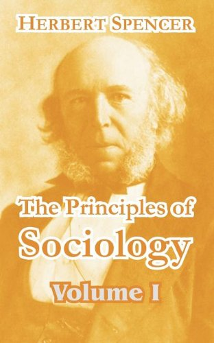 The Principles of Sociology (Volume I): 1