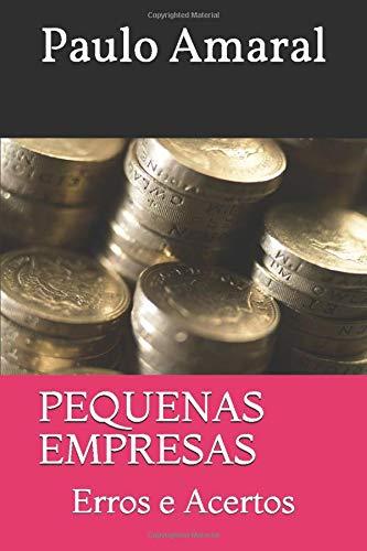 Pequenas Empresas Erros E Acertos Portuguese Edition