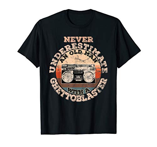 Herren Never underestimate an old man with a Ghettoblaster T-Shirt