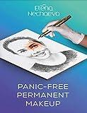 Panic-free permanent makeup (English Edition)