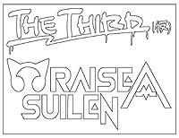 THE THIRD(仮) RAISE A SUILEN【L】白