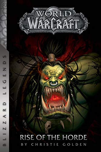 World of Warcraft: Rise of the Horde (Warcraft: Blizzard Legends) (English Edition)