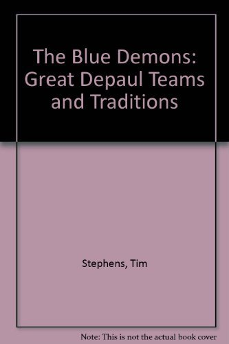 The Blue Demons: Great Depaul Teams and Traditions