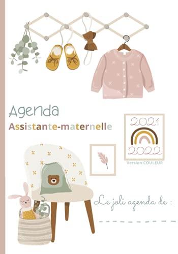 AGENDA ASSISTANTE-MATERNELLE - VERSION COULEUR: AGENDA SEMAINIER: Planificateur des tâches, emploi du temps, plannings mensuels, semainiers