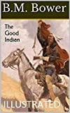The Good Indian Illustrated (English Edition)