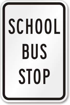 Modtory School Bus Stop, Heavy-Duty Aluminium Sign, 63 mil, 8x12 inch
