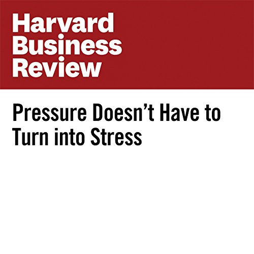 Pressure Doesn't Have to Turn into Stress copertina