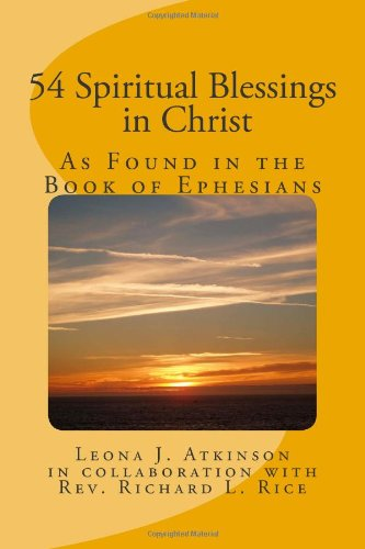 54 Spiritual Blessings in Christ: As Found in the Book of Ephesians