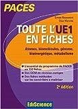Toute l'UE1 en fiches PACES - 2ed - Atomes, biomolécules, génome, bioénergétique, métabolisme de Elise Marche ,Simon Beaumont ( 1 juillet 2015 ) - Ediscience; Édition 2e édition (1 juillet 2015)