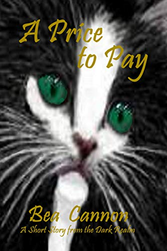 Book: A Price to Pay - A Short Story from the Dark Realm by Bea Cannon