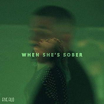 When She's Sober