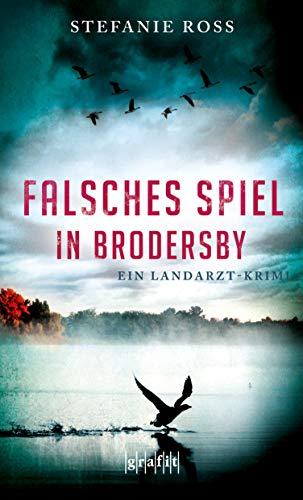 Falsches Spiel in Brodersby: Kriminalroman